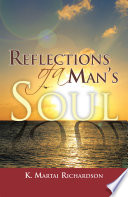 Reflections of a Man's Soul
