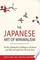 The Japanese Art of Minimalism