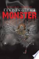 Feeding The Monster