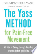 The Yass Method for Pain Free Movement Book