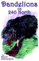 Dandelions on 240 North