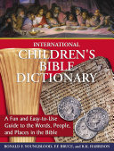 International Children s Bible Dictionary