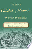 The Life of Glückel of Hameln, 1646–1724
