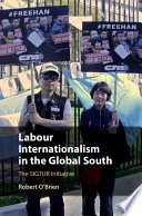 Labour Internationalism in the Global South