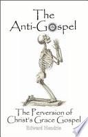 The Anti-Gospel