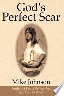 God S Perfect Scar