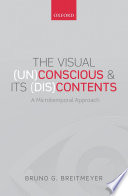 The Visual  Un Conscious and Its  Dis Contents Book