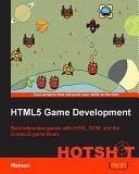 HTML5 Game Development HOTSHOT [Pdf/ePub] eBook