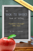 The Back to Basics Book of Selling: A Guide to a Successful Sales Career