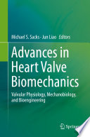 Advances in Heart Valve Biomechanics