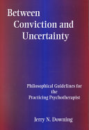 Between Conviction and Uncertainty