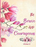 Be Brave and Courageous   Joshua 1