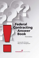Federal Contracting Answer Book: Third Edition