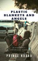 Pdf Plastic Blankets and Angels