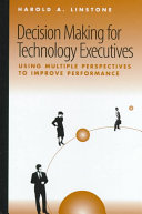 Decision Making for Technology Executives