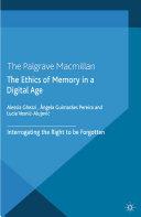 The Ethics of Memory in a Digital Age Pdf/ePub eBook