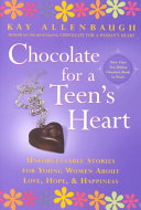 Chocolate For A Teen S Heart