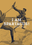 I am Spartacus ! Pdf/ePub eBook