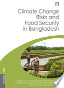 Climate Change Risks and Food Security in Bangladesh Book