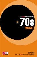 The Virgin Encyclopedia of 70s Music