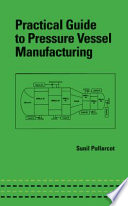 Practical Guide to Pressure Vessel Manufacturing Book