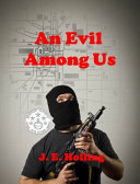 An Evil Among Us: Operation Drone - The Final Assault