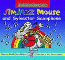 JimJAZZ Mouse and Sylvester Saxophone
