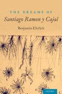 Pdf The Dreams of Santiago Ramón y Cajal Telecharger