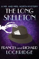 The Long Skeleton