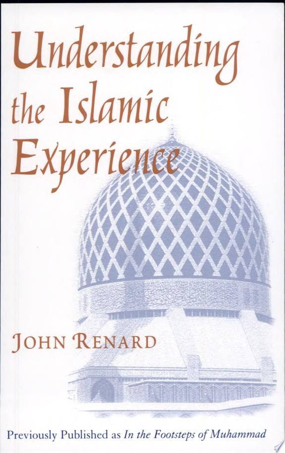 Understanding the Islamic Experienc