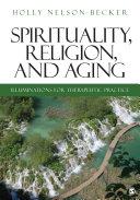 Spirituality, Religion, and Aging [Pdf/ePub] eBook