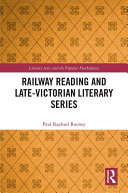 Railway Reading and Late Victorian Literary Series