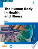 """The Human Body in Health and Illness E-Book"" by Barbara Herlihy"
