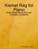 Kismet Rag for Piano   Pure Sheet Music By Lars Christian Lundholm