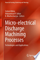 Micro Electrical Discharge Machining Processes Book PDF