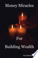 Money Miracles For Building Wealth