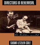 Directors in Rehearsal Book