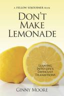 Don't Make Lemonade