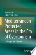 Mediterranean Protected Areas in the Era of Overtourism