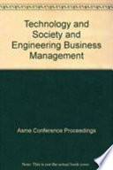 Technology and Society and Engineering Business Management--2002
