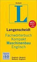 Langenscheidt Fachw  rterbuch kompakt Maschinenbau Englisch