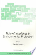 Role of Interfaces in Environmental Protection Book
