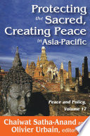 Protecting the Sacred  Creating Peace in Asia Pacific