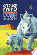 The White Giraffe Series: Operation Rhino