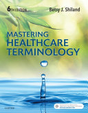 Mastering Healthcare Terminology   E Book