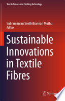 Sustainable Innovations in Textile Fibres Book