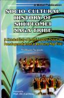 Socio-cultural History of Shüpfomei Naga Tribe