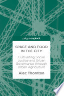 Space And Food In The City Book