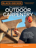 Black   Decker The Complete Guide to Outdoor Carpentry Updated 3rd Edition