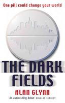 The Dark Fields